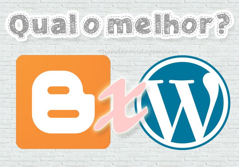 thah-de-pavulagem-blogger-ou-wordpress