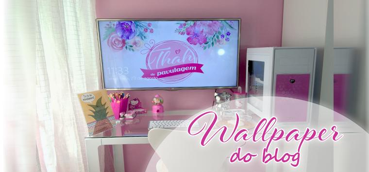 thah-de-pavulagem-wallpaper-do-blog